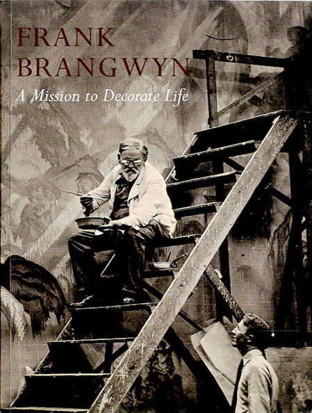 Frank Brangwyn: A Mission to Decorate